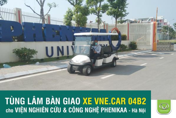 Tùng Lâm bàn giao thành công xe điện VNE.CAR 04B2 cho Viện nghiên cứu & công nghệ Phenikaa Hà Nội